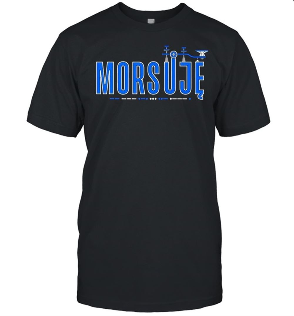 Terrific T-shirt Morsuje Shirt So Epic
