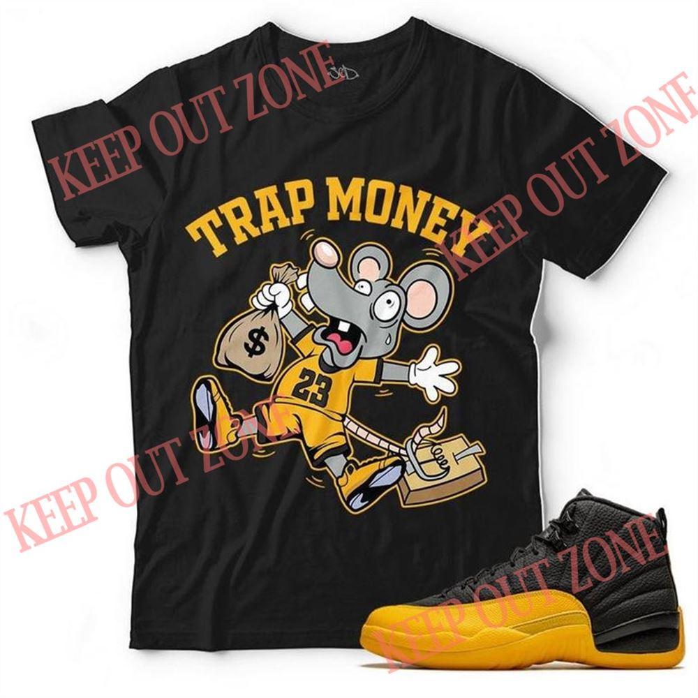 The Bee's Knee T-shrirt New Trap Money Unisex T-shirt Match Jordan 12 Retro Black University Gold Hot 2021