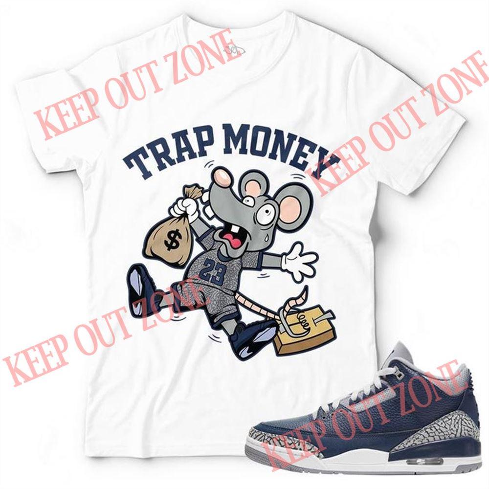Awesome New Trap Money Unisex T-shirt Match Jordan 3 Georgetown New 2021