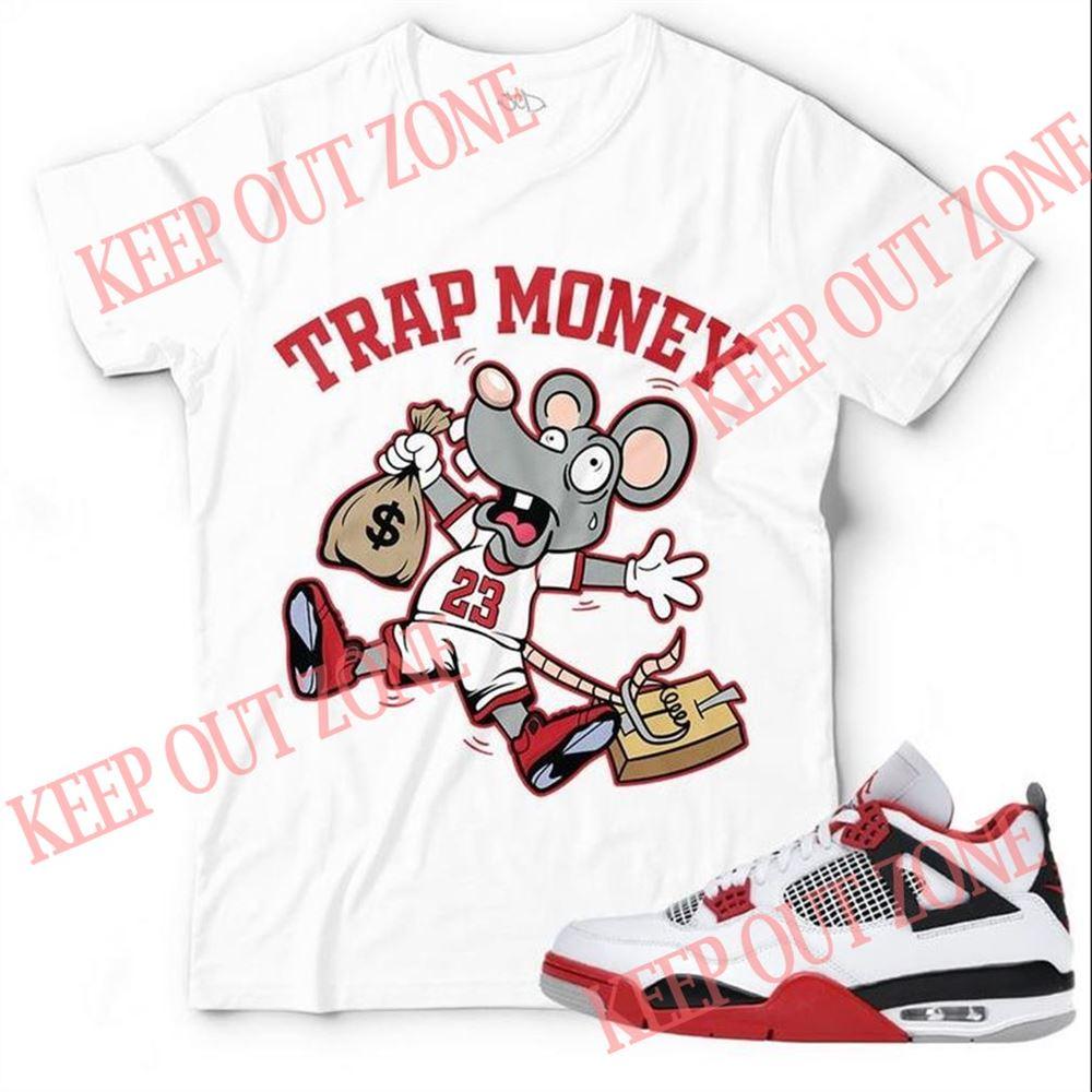 Terrific New Trap Money Unisex T-shirt Match Jordan 4 Retro Fire Red Marvelous