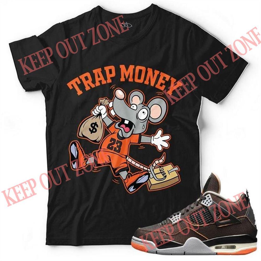 Awesome New Trap Money Unisex T-shirt Match Jordan 4 Starfish So Wonderful