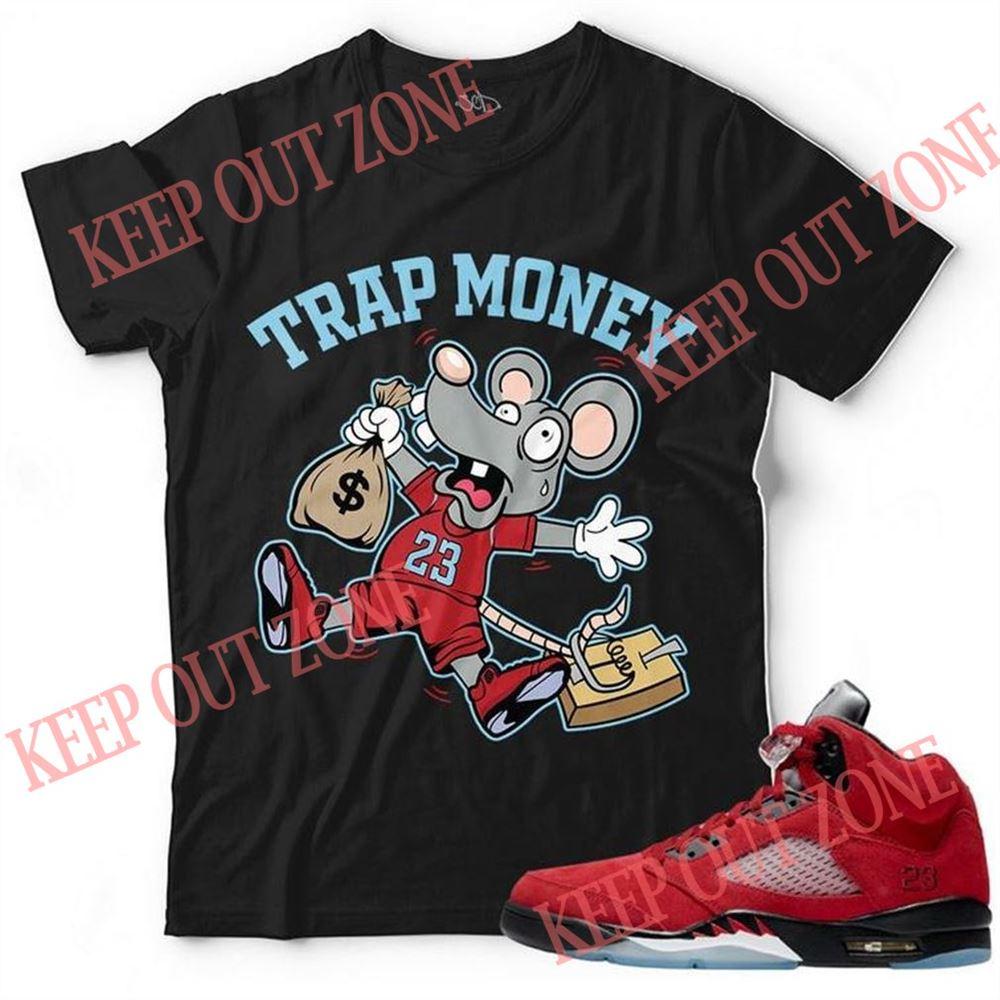 Terrific Tees New Trap Money Unisex T-shirt Match Jordan 5 Raging Bull Marvelous