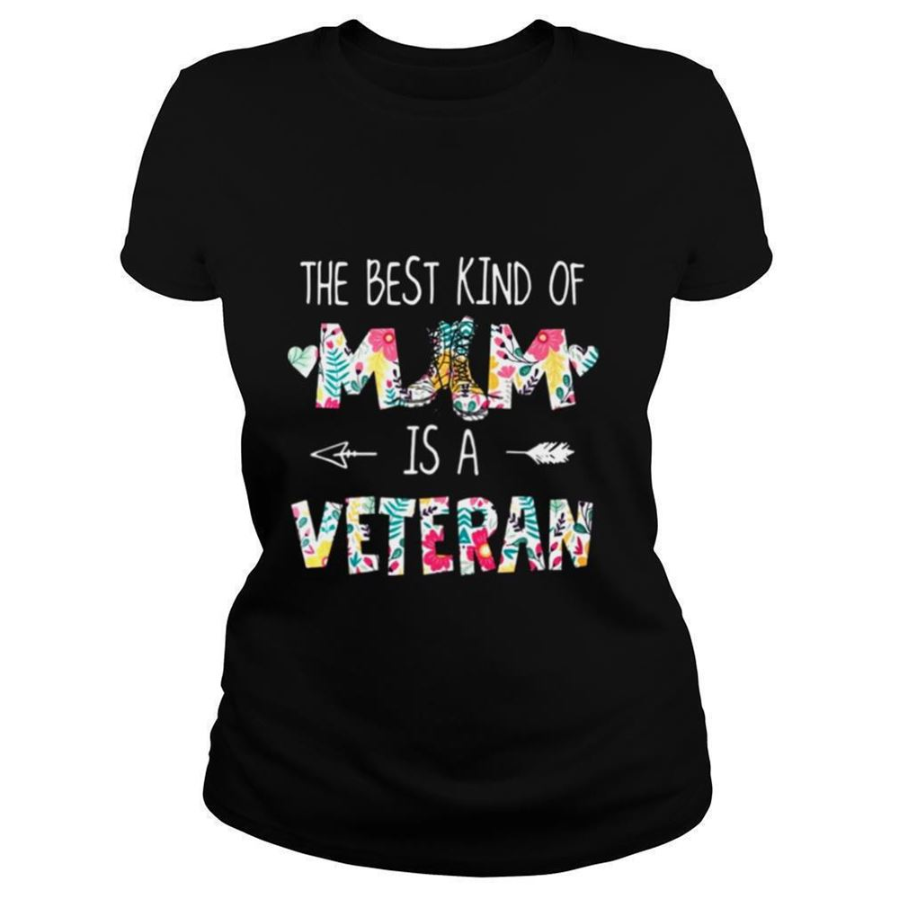 Great The Best Kind Of Mom Is A Veteran Shirt So Fabulous