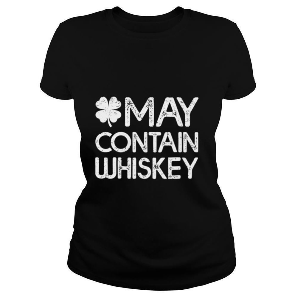 Terrific Tees Womens Irish St Patricks Day May Contain Whiskey Shirt So Epic