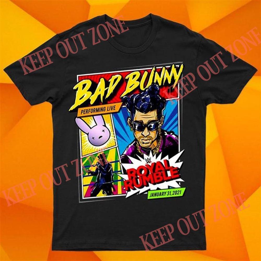 Amazing Tee Wwe Bad Bunny Bad Bunny X Royal Rumble 2021 Special Edition T-shirt Unisex T Shirt Hoodie Sweatshirt Women Shirt Black So Beautiful