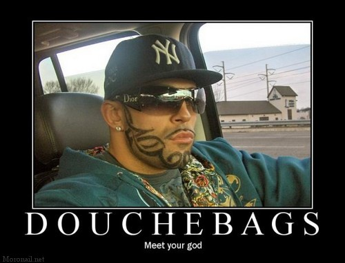 douchebag-god-yes-he-is-stupid