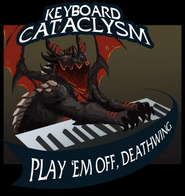 keyboardcataclysm_play em off deathwing