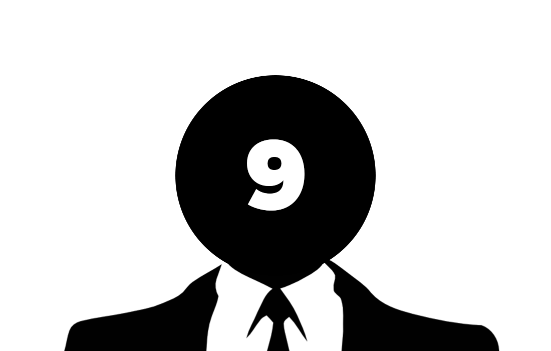 An anonymous suited man, with the number 9 superimposed over his face