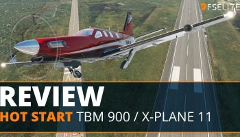 Hot Start's TBM 900 The FSElite Review