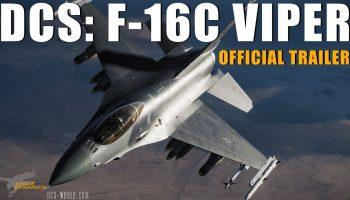 DCS F 16C Viper Official Trailer