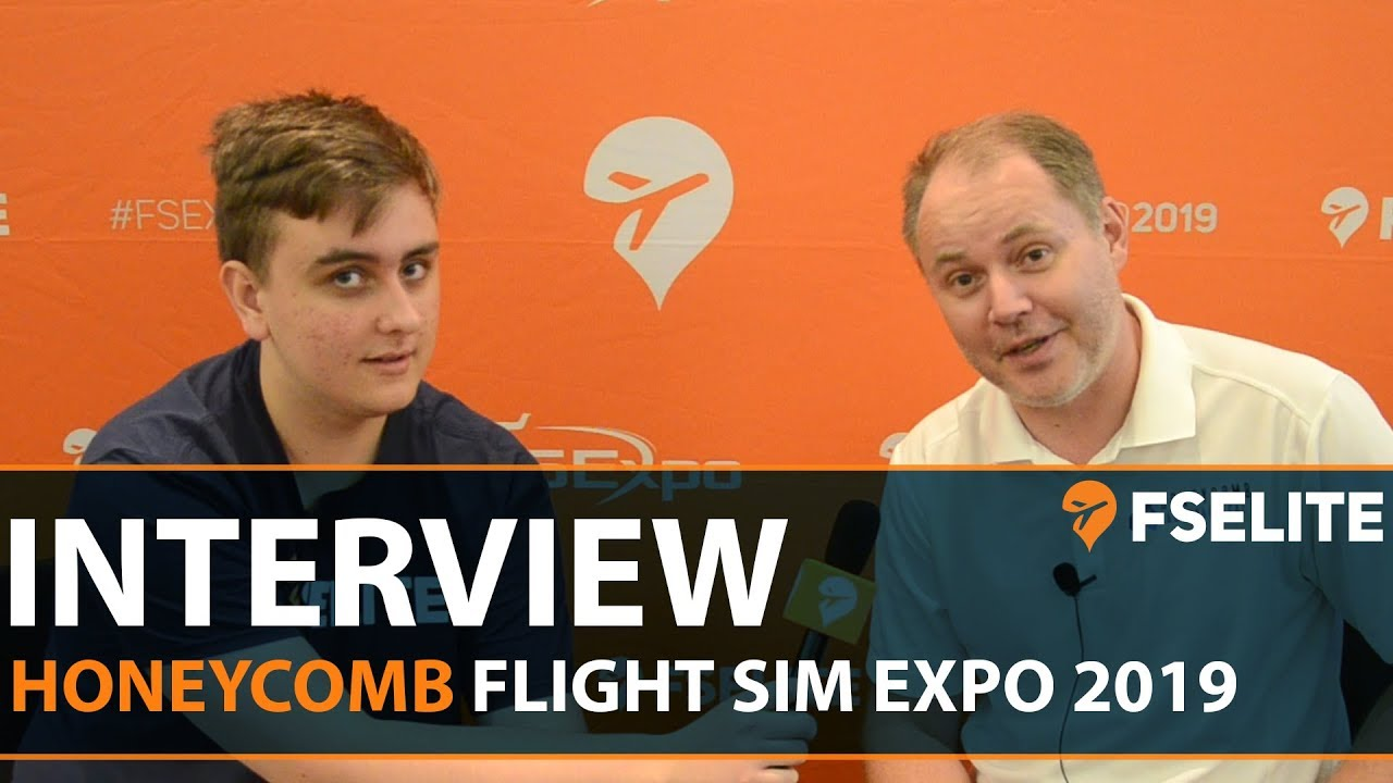FSExpo 2019 Interview With Honeycomb Aeronautical