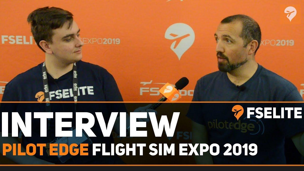 FSExpo 2019 Interview With Pilot Edge