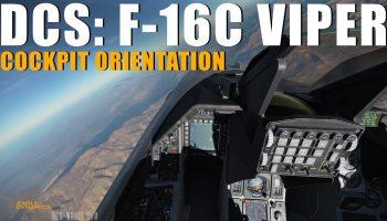 DCS F 16C Viper Cockpit Orientation