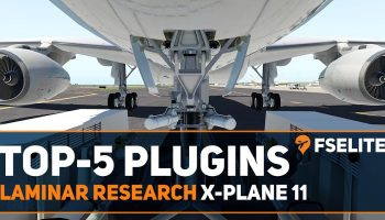 Top 5 Plugins For X Plane 11 An FSElite Special