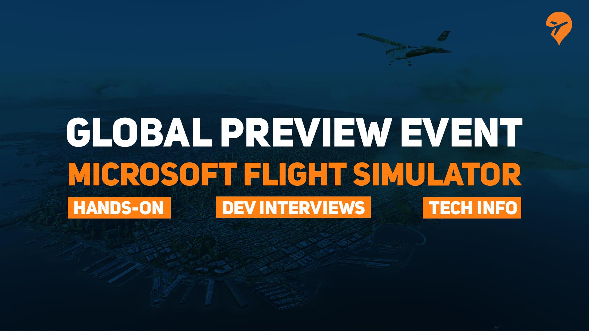 Flight Simualtor 2020 Global Preview Event