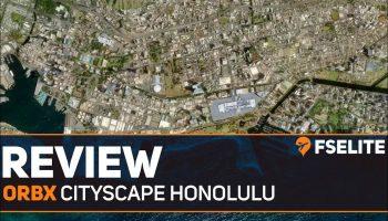 Orbx Cityscape Honolulu The FSElite Review
