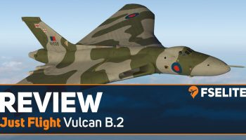 Just Flight Vulcan B.2 The FSElite Review