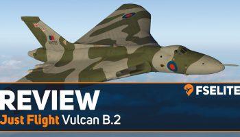 Just Flight Vulcan B.2 The FSElite Review