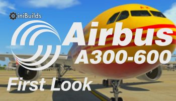 Airline2Sim IniSimulations Airbus A300 600R First Look Part 1 Meet Captain Girardey