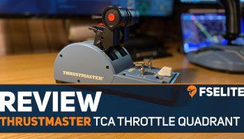 Review Thrustmaster Tca Throttle Quadrant Fselite