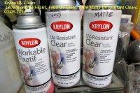 Krylon UV Clears(1305Gloss,1309Matte,1306Fixatif)_02-05-16.JPG