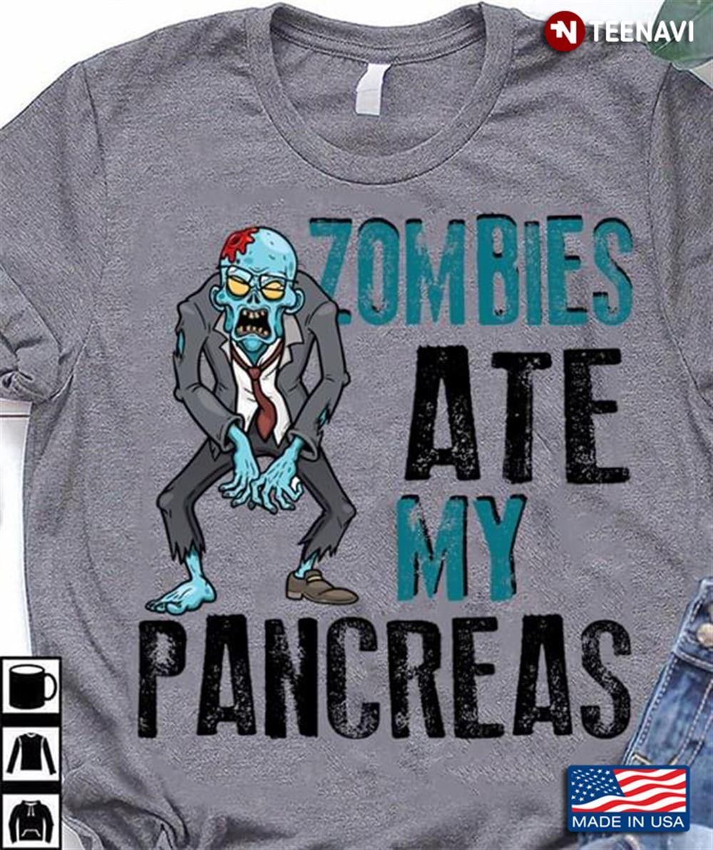 Zombies Ate My Pancreas Funny Design