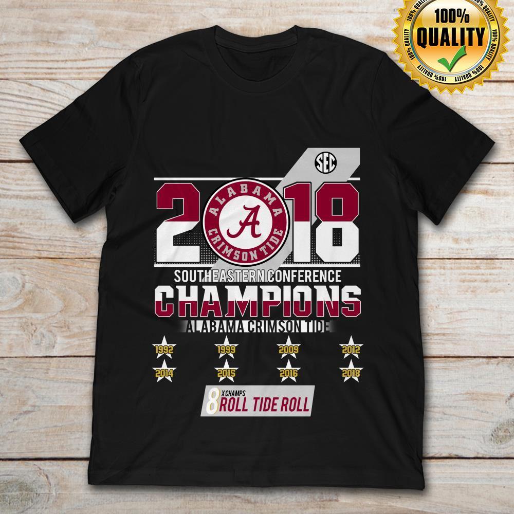 2018 Alabama Crimson Tide Southeastern Conference 8 Roll Tide Roll
