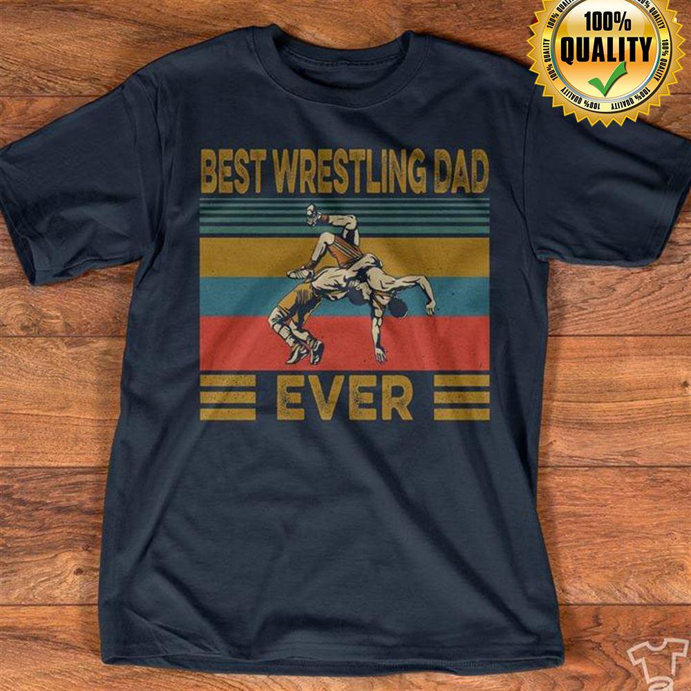 Best Wrestling Dad Ever