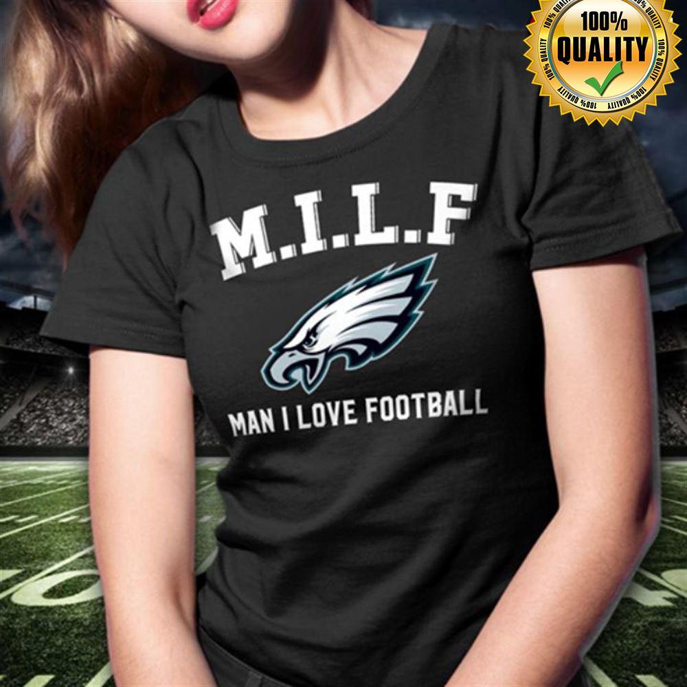 Milf Man I Love Football Philadelphia Eagles