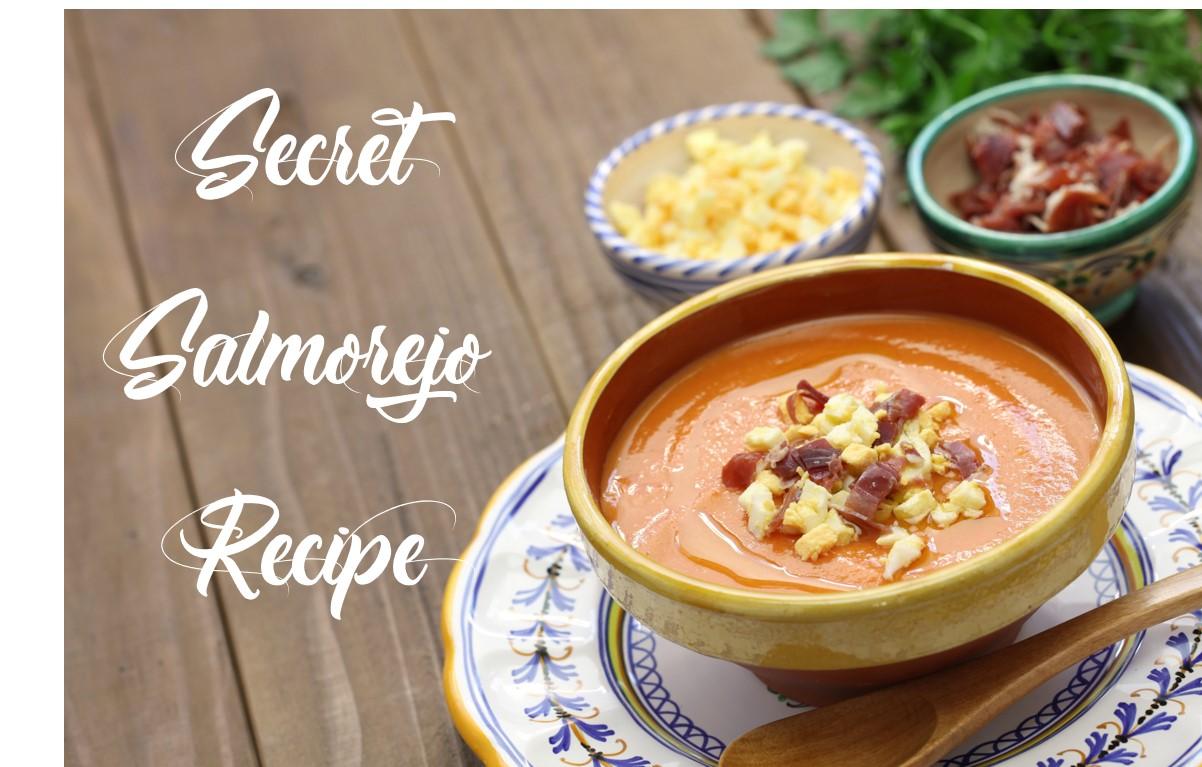 Secret Salmorejo Recipe