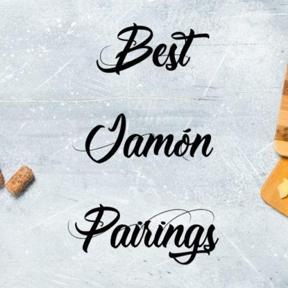 The Best Jamon Pata Negra Pairings