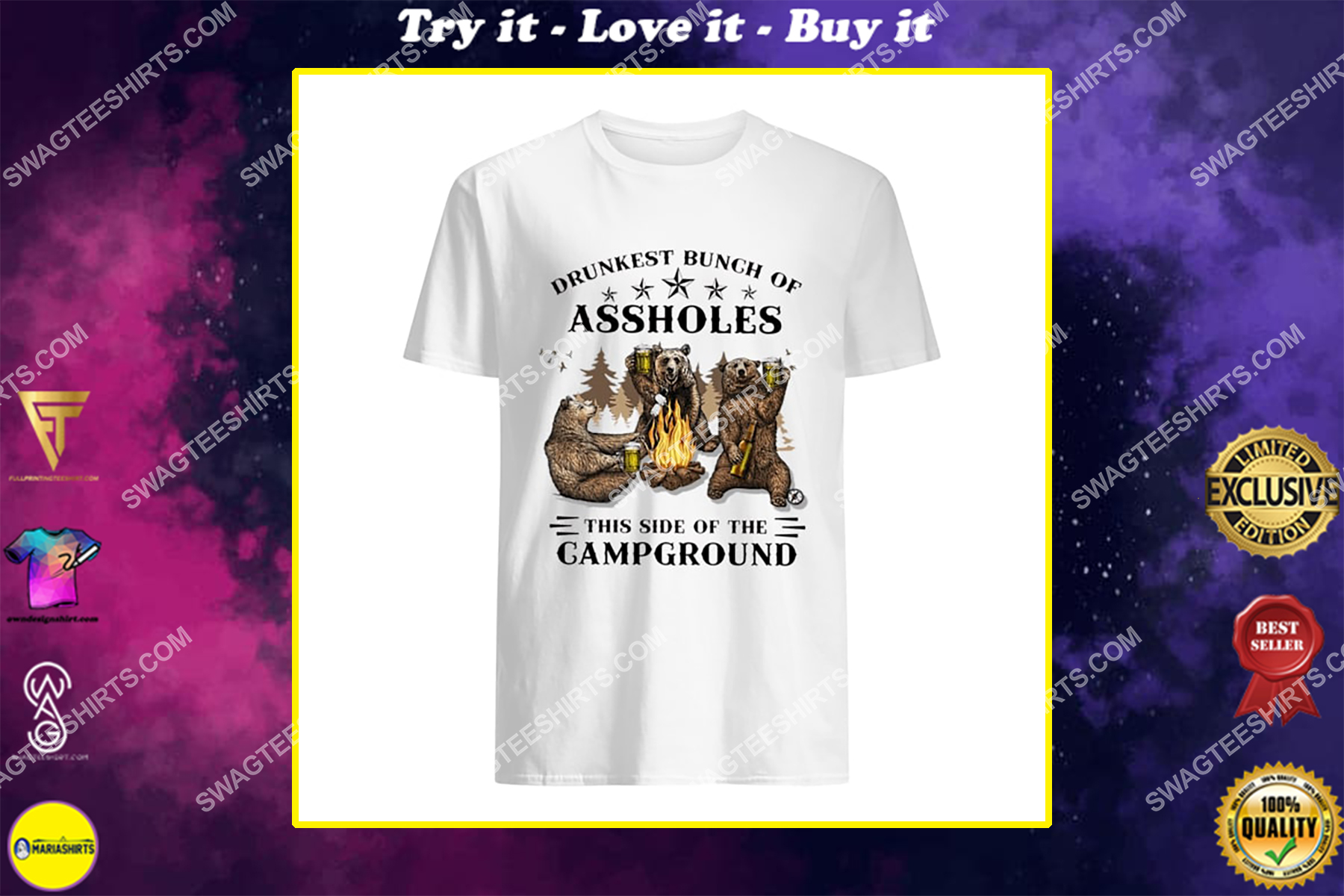 bear drunkest bunch of assholes this side of the campground for camper shirt