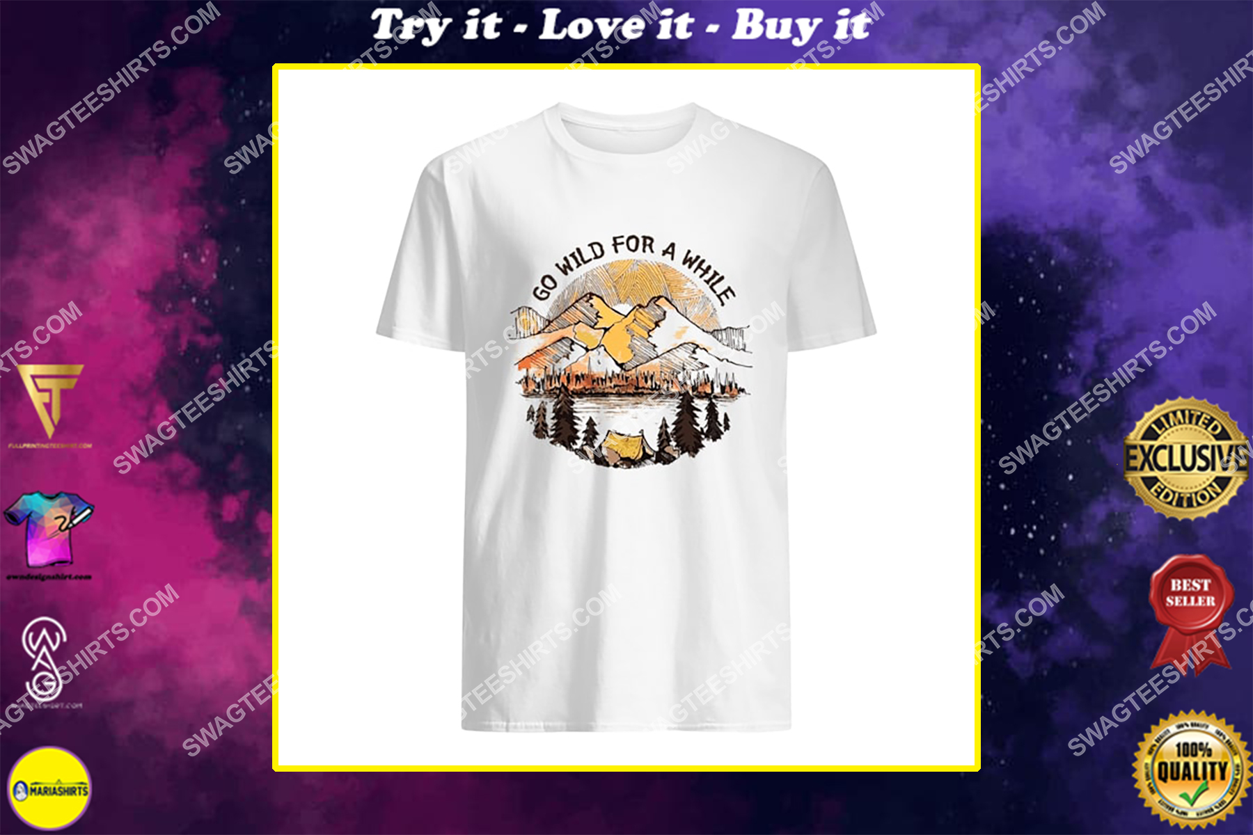 camping in the forest go wild for a while for camper shirt