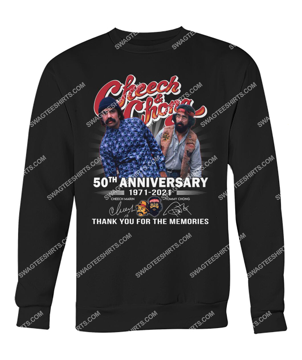 cheech and chong 50th anniversary signatures thank you for memories sweatshirt 1