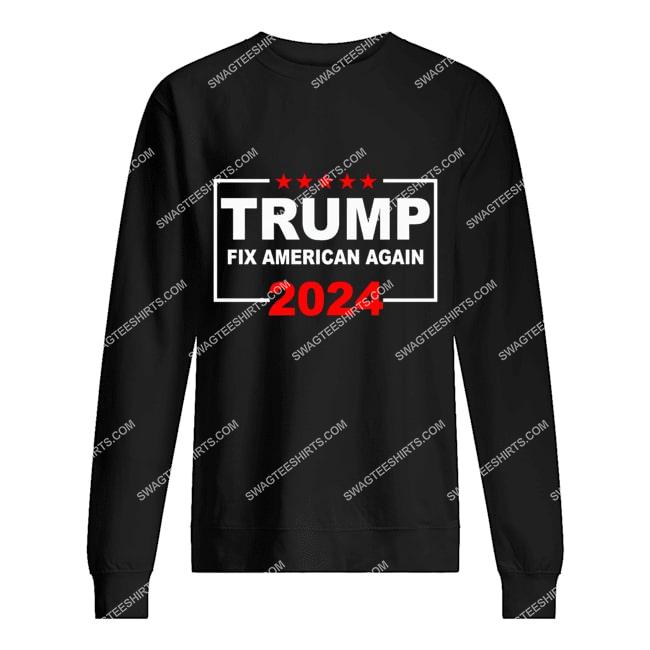 donald trump fix america again fight for democracy politics sweatshirt 1