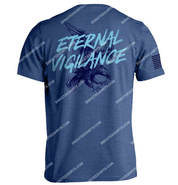 eternal vigilance is the price of liberty political shirt 1