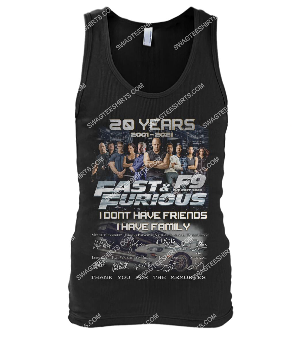 fast and furious 20 years i don't have friends i have family tank top 1