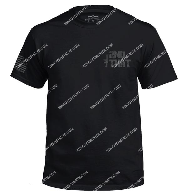 i second that political gun control political shirt 3