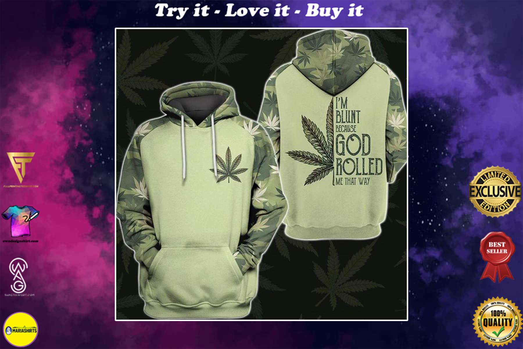 im blunt because God rolled me that way weed leaf full over printed shirt