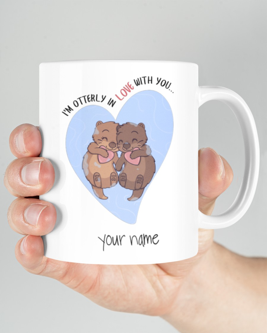i'm otterly in love with you custom your name mug 2