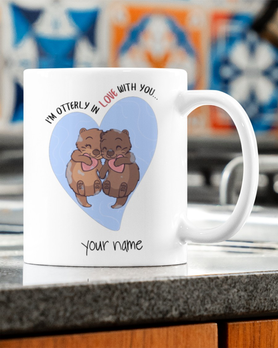 i'm otterly in love with you custom your name mug 5