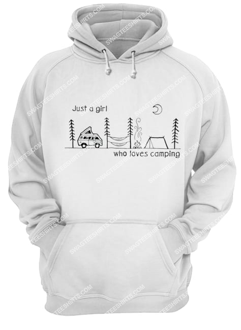 just a girl who loves camping for camper hoodie 1