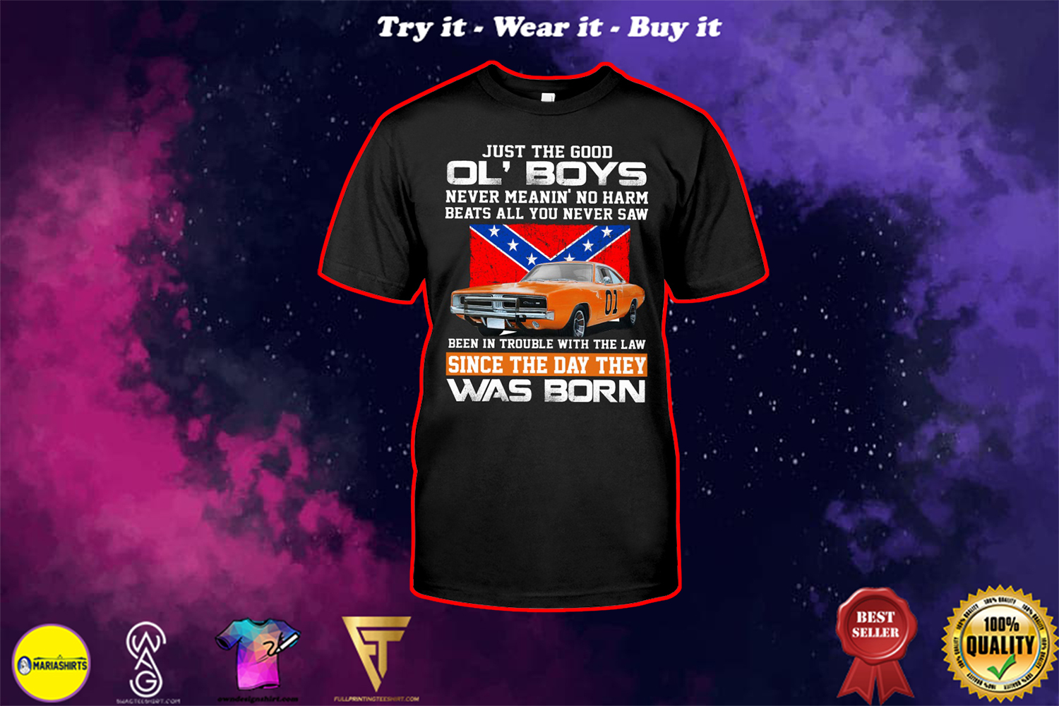 just the good ol' boys never meanin' no harm beats all you never saw shirt