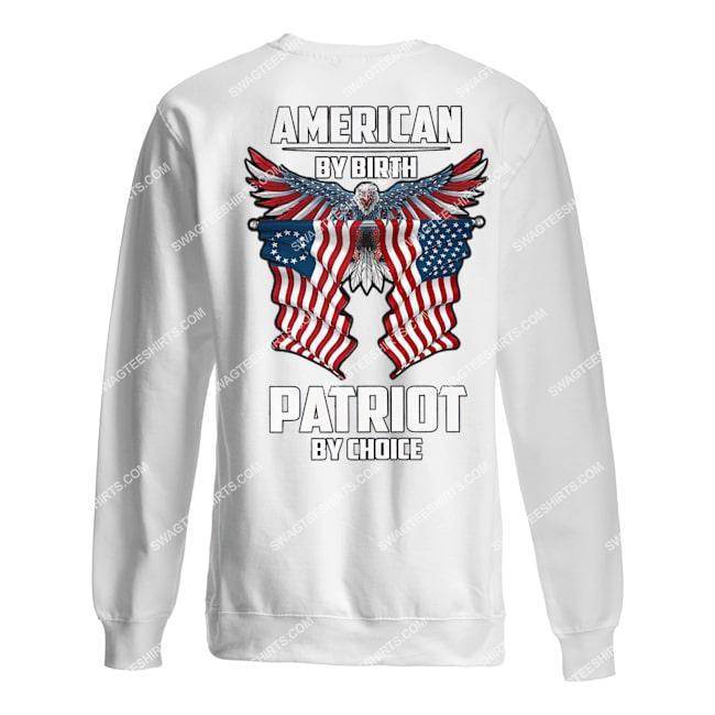memorial day american by birth patriot by choice eagle sweatshirt 1