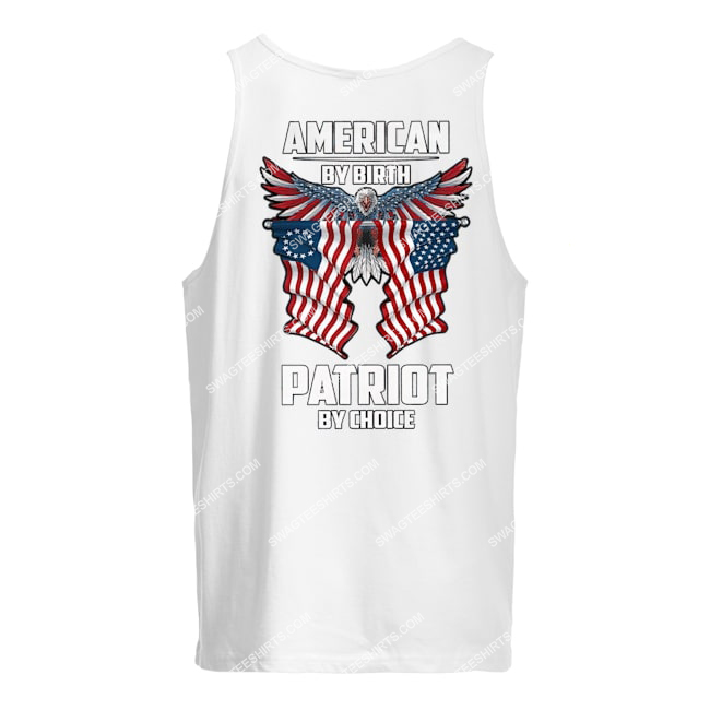 memorial day american by birth patriot by choice eagle tank top 1