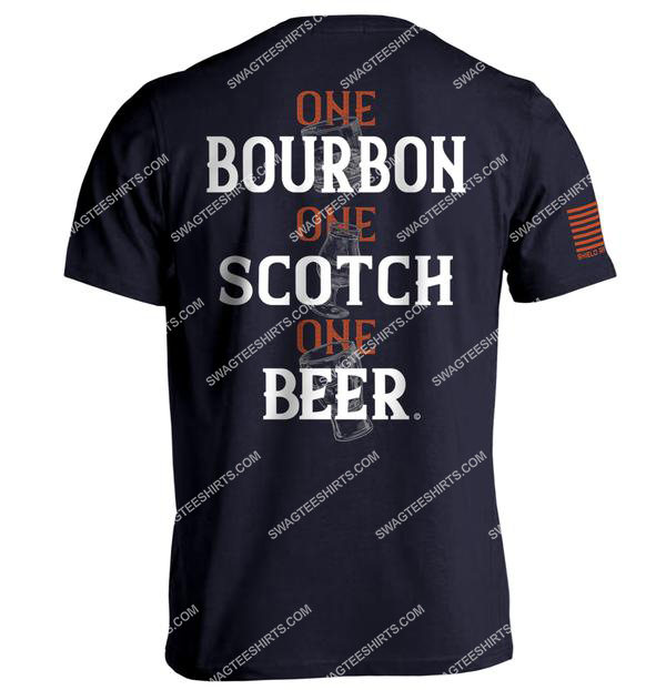 one bourbon one scotch one beer party summer shirt 1