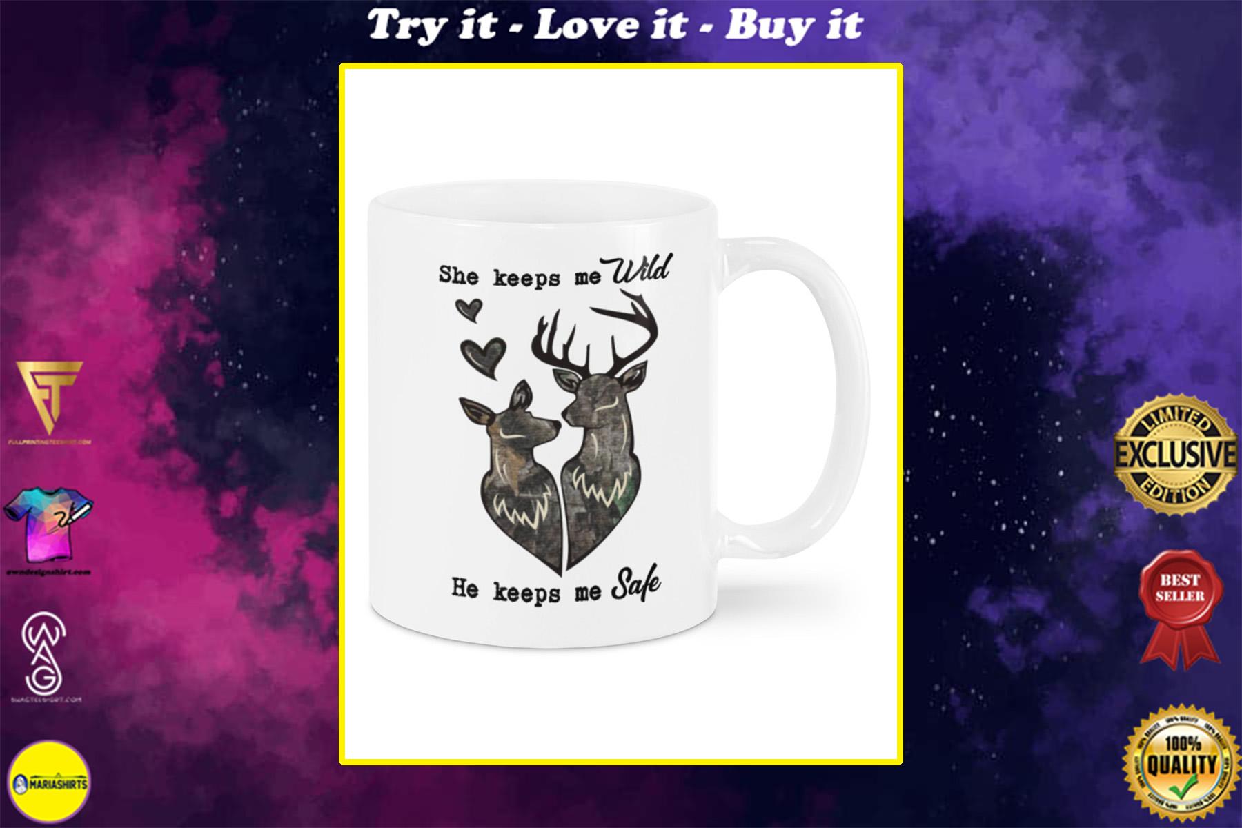 she keeps me wild he keeps me safe happy valentine's day mug