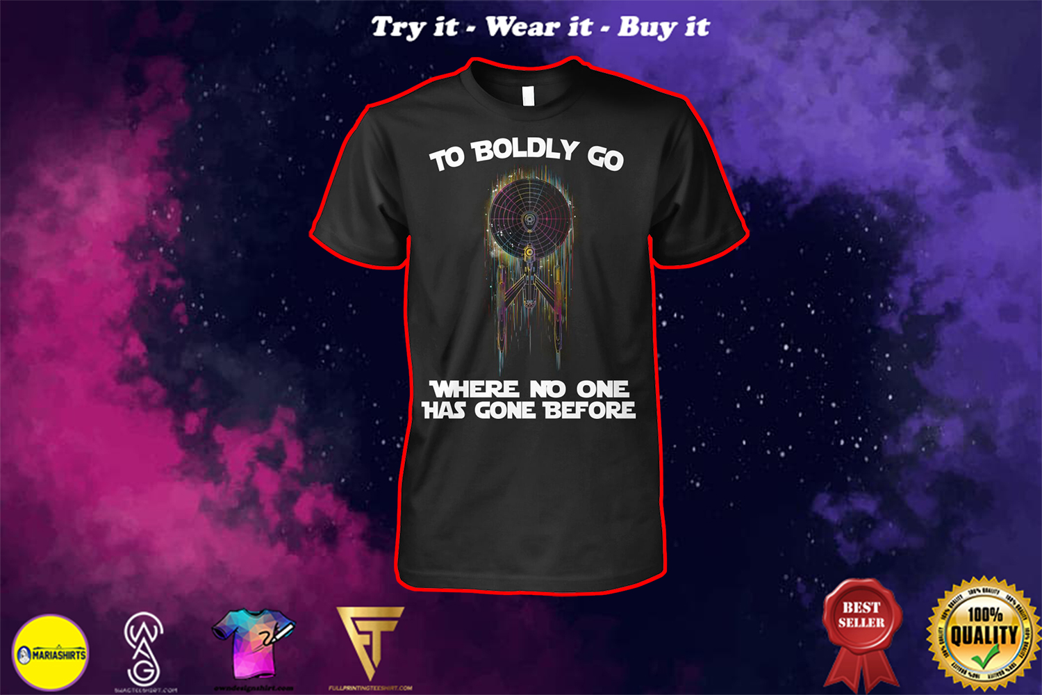 star trek to boldly go where no one has gone before shirt
