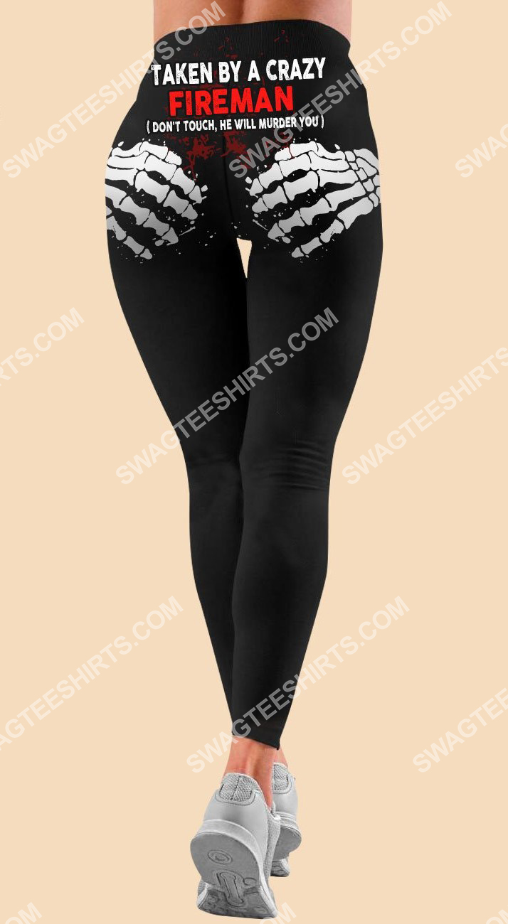 taken by a crazy fireman all over printed legging 1
