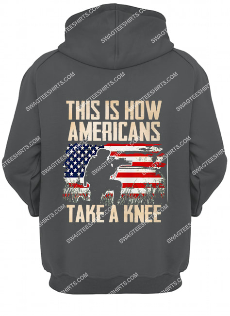 this is how americans take a knee veterans day hoodie 1